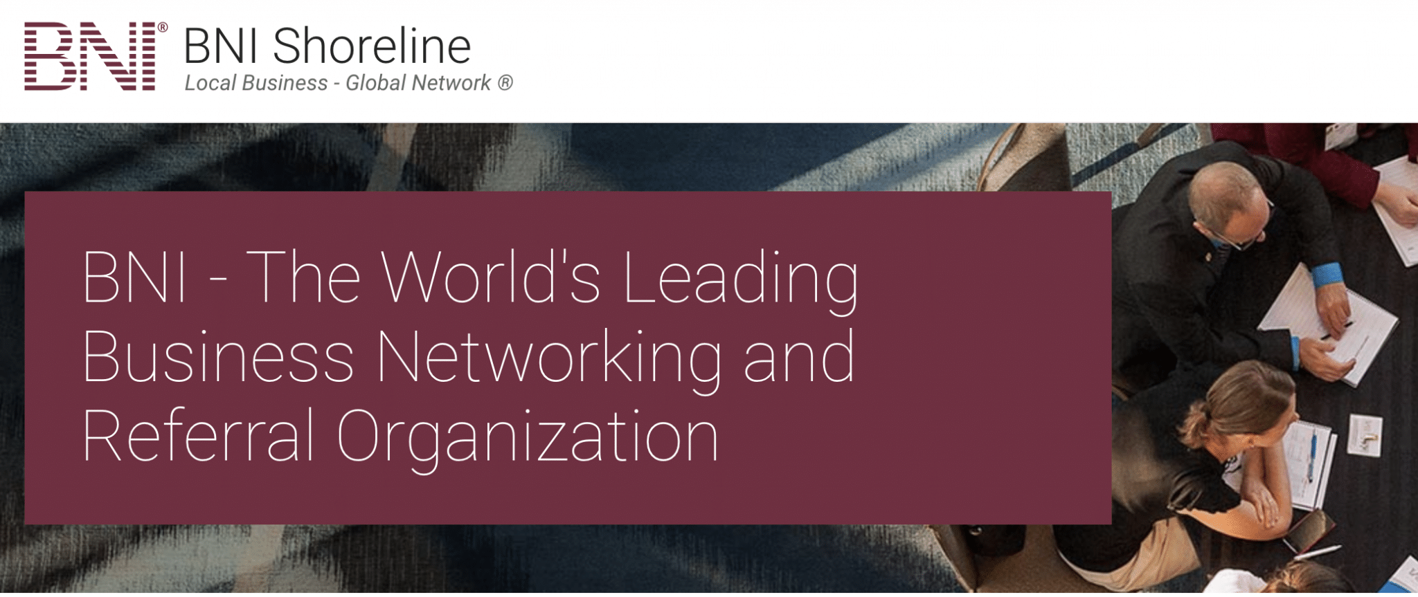 BNI Shoreline The Worlds Leading Business Networking and Referral Organization